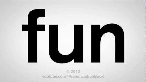 How to Pronounce Fun