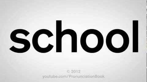 How to Pronounce School