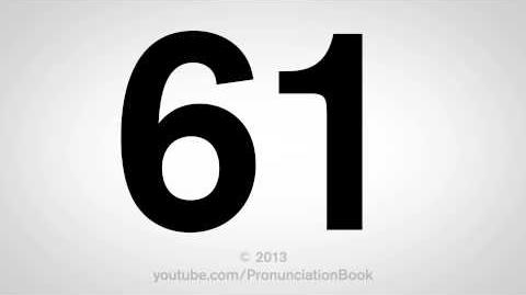 How to Pronounce 61