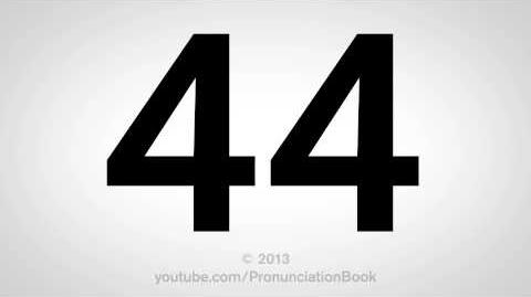How to Pronounce 44