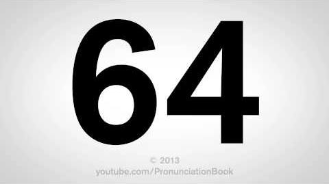 How to Pronounce 64