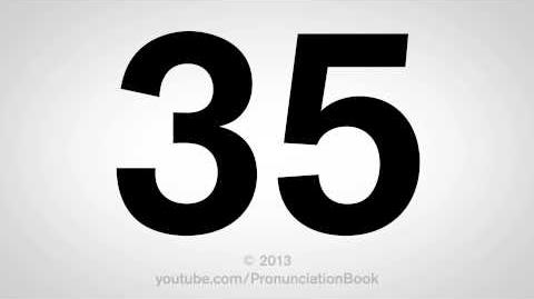 How to Pronounce 35