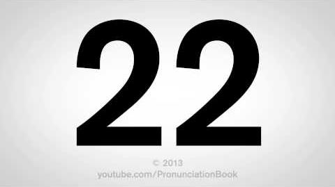 How to Pronounce 22