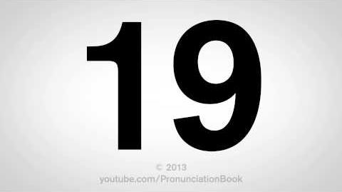 How to Pronounce 19
