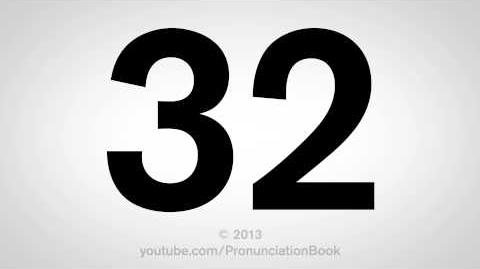 How to Pronounce 32