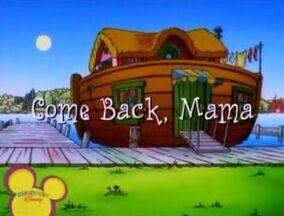 Title Display - Come Back, Mama