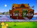 Come Back, Mama