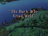 The Duck Who Cried Wolf