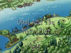Opal and The New Otter title card