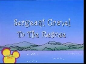 Sergeant Gravel To The Rescue