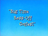 Big Time Bass-Off Contest
