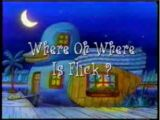 Where Oh Where is Flick?