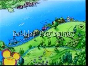 Bubbles' Beginnings