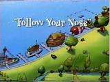 Follow Your Nose (Episode)