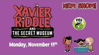 Xavier Riddle and the Secret Museum - NEW SHOW! - Premieres Nov. 11 on PBS Kids!