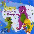 Te Quiero Lo Mejor de Barney