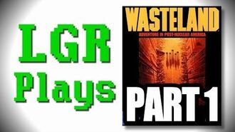 LGR Plays - Wasteland - Part 1 ft. PushingUpRoses