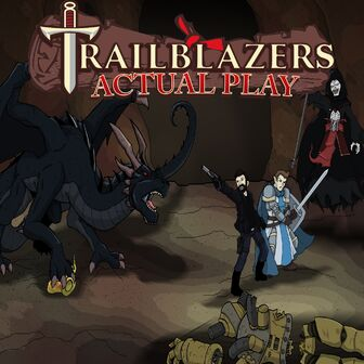 Trailblazers Actual Play