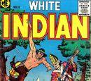 White Indian (Magazine Enterprises)