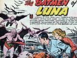 Batmen of Luna