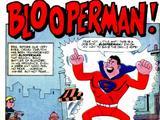 Blooperman