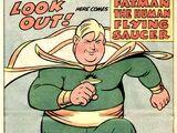 Fatman the Human Flying Saucer