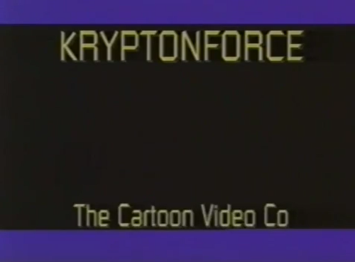 File:KryptonForce TheCartoonVideoCo..png