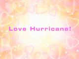 Love Hurricane!