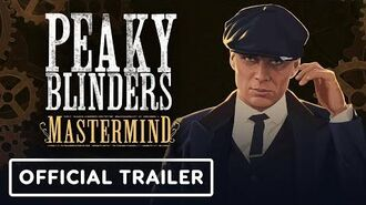 Peaky Blinders Mastermind - Official Reveal Trailer