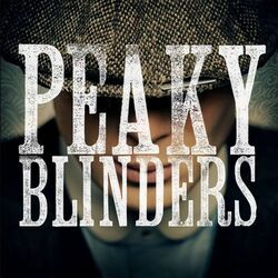 Peaky-Blinders Wikia Titlecard-placeholder 001