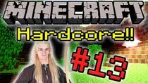 Minecrafthardcore1part13