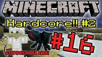 Minecrafthardcore2part16