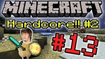 Minecrafthardcore2part13
