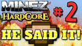 MineZ2Part02.jpg