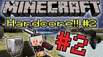 Minecrafthardcore2part2