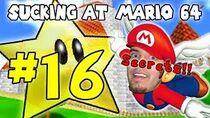 SuckingAtSuperMario64Part16