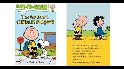 Time for School, Charlie Brown (Peanuts) by Charles M. Schulz - Read Aloud Book