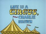 Life Is a Circus, Charlie Brown