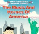 The Music and Heroes of America
