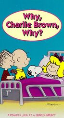 Why, Charlie Brown, Why? VHS