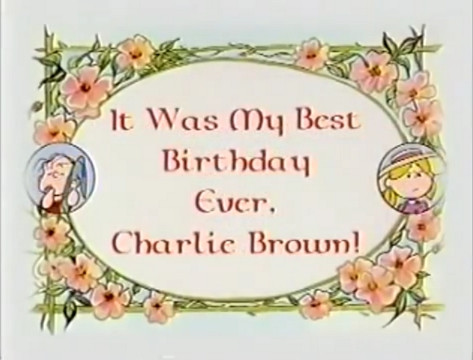 charlie brown birthday It Was My Best Birthday Ever, Charlie Brown | Peanuts Wiki  charlie brown birthday