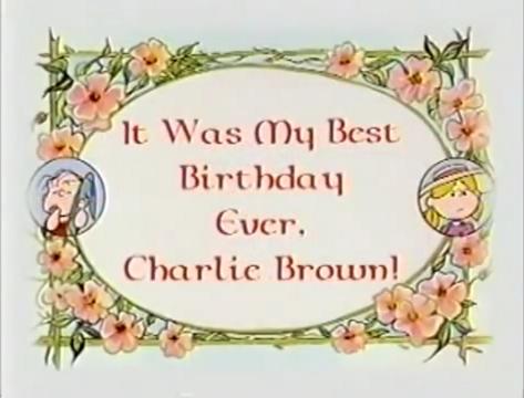 It was my best birthday ever charlie brown peanuts wiki it was my best birthday ever charlie brown bookmarktalkfo Gallery