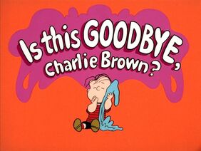 Title-IsThisGoodbyeCharlieBrown