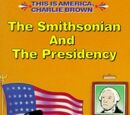 The Smithsonian and the Presidency