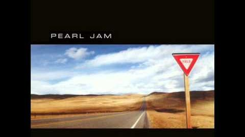 Pearl Jam- Push me, Pull me (with lyrics)