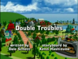 Double Troubles