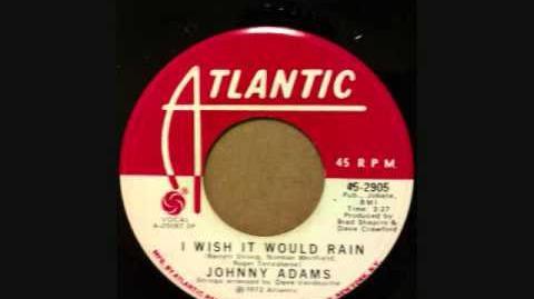 JOHNNY ADAMS I WISH IT WOULD RAIN