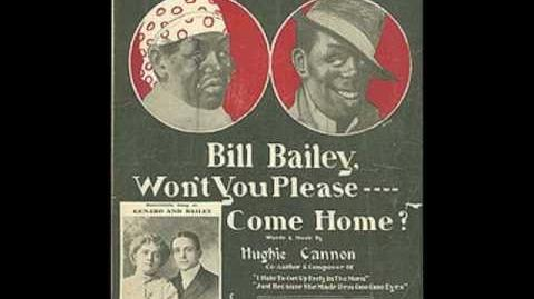 Bill Bailey, Won't You Please Come Home? - Arthur Collins (1902)