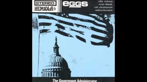 Eggs - The Government Administrator