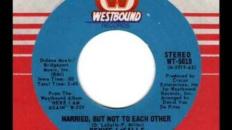 DENISE LaSALLE Married, but not to each other-0